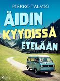 Cover for Äidin kyydissä etelään
