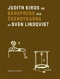 Cover for Om Bänkpress/Ökendykarna av Sven Lindqvist
