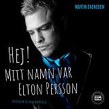 Cover for Hej! Mitt namn var Elton Persson