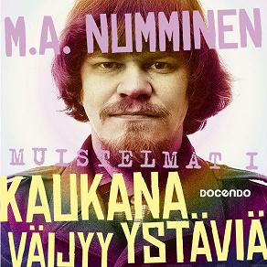 Cover for Kaukana väijyy ystäviä