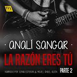 Cover for La razón eres tú 2: Blanco opresivo, negro lóbrego, rojo rabioso