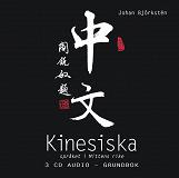 Cover for Kinesiska Språket i Mittens rike: ljudmaterial till grundboken