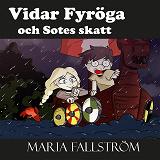 Cover for Vidar Fyröga och Sotes skatt