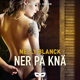 Cover for Ner på knä