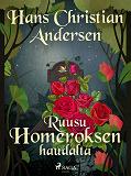 Cover for Ruusu Homeroksen haudalta