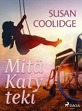 Cover for Mitä Katy teki