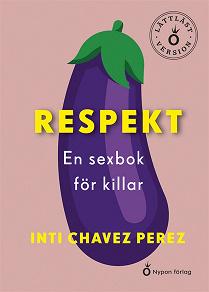 Cover for Respekt En sexbok för killar (lättläst version)