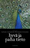 Cover for Hyvä ja paha tieto