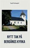 Cover for Nytt tak på Bergängs kyrka