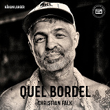 Cover for Quel Bordel: En biografi om Christian Falk