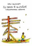 Cover for En mamma på villovägar: i vårdapparatens labyrinter