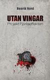 Cover for Utan vingar: Projekt Fjärilseffekten