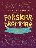 Cover for Forskardrömmar : Berättelser för nyfikna barn
