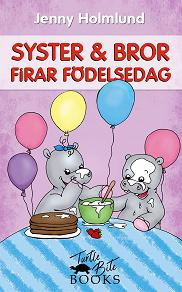 Cover for Syster och Bror firar födelsedag