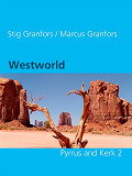 Cover for Westworld  Pyrrus and Kerk 2
