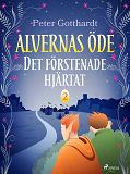 Cover for Alvernas öde 2: Det förstenade hjärtat