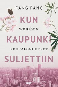 Cover for Kun kaupunki suljettiin