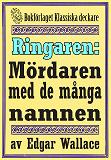 Cover for Ringaren. Mördaren med de många namnen. Återutgivning av text från 1928