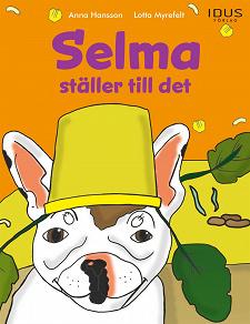 Cover for Selma ställer till det