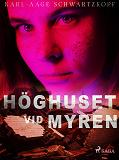 Cover for Höghuset vid myren