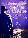 Cover for Mannen som lekte med verkligheten