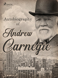 Cover for Autobiography of Andrew Carnegie