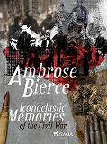 Cover for Iconoclastic Memories of the Civil War