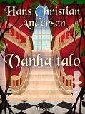 Cover for Vanha talo