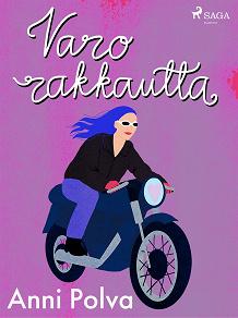 Cover for Varo rakkautta!