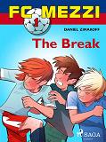 Cover for FC Mezzi 1: The Break