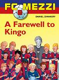 Cover for FC Mezzi 6: A Farewell to Kingo