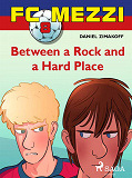 Cover for FC Mezzi 8: Between a Rock and a Hard Place