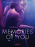 Cover for Memories of You - Sexy erotica