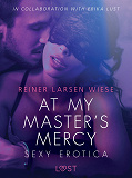 Cover for At My Master's Mercy - Sexy erotica