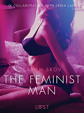 Cover for The Feminist Man - Sexy erotica