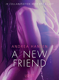 Cover for A New Friend - erotic short story