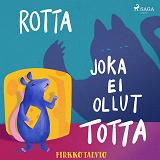 Cover for Rotta joka ei ollut totta