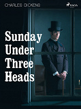 Cover for Sunday Under Three Heads