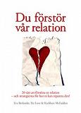 Cover for Du förstör vår relation