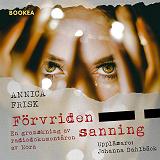 Cover for Förvriden sanning: En granskning av radiodokumentären av Nora