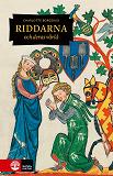 Cover for Riddarna och deras värld