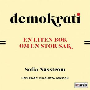 Cover for Demokrati. En liten bok om en stor sak