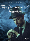 Cover for The Uncommercial Traveller