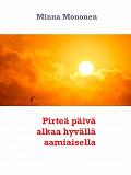 Cover for Pirteä päivä alkaa hyvällä aamiaisella
