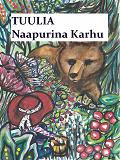 Cover for Tuulia -Naapurina Karhu