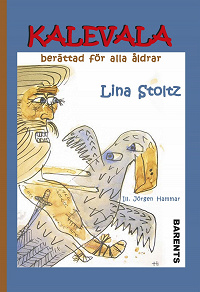 Cover for Kalevala berättad för alla åldrar