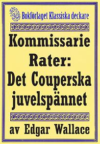 Cover for Kommissarie Rater: Det Couperska juvelspännet. Återutgivning av text från 1928