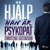 Cover for Hjälp - han är psykopat