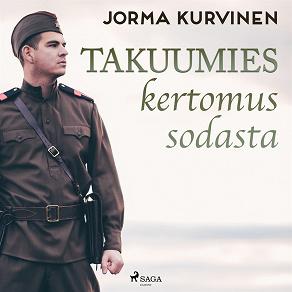 Cover for Takuumies– kertomus sodasta
