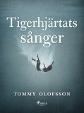 Cover for Tigerhjärtats sånger